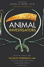 Animal Investigators: How the World's…