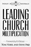 Leading Church Multiplication: Locally, Regionally, and Nationally