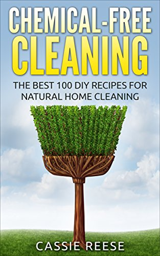 Chemical Free Cleaning Best Recipes Natural ebook product image