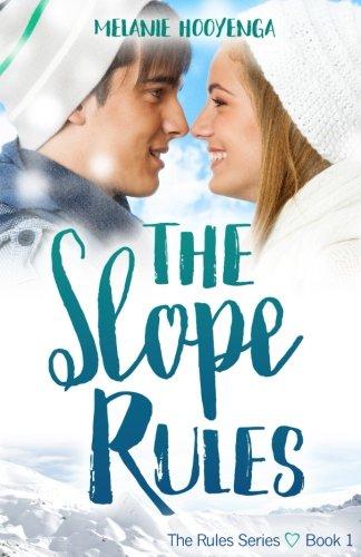 The Slope Rules [Hooyenga, Melanie] (Tapa Blanda)
