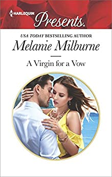A Virgin for a Vow (Harlequin Presents) by [Milburne, Melanie]