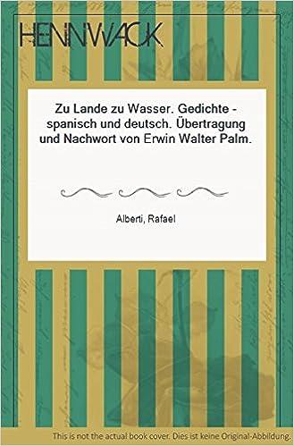 Zu Lande Zu Wasser Gedichte Spanisch Und Deutsch
