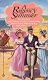 A Regency Summer, Mary Balogh and Charlotte L. Dolan, 0451174011