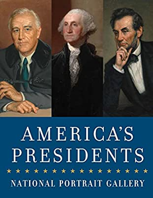 America's Presidents: National Portrait Gallery