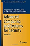 img - for Advanced Computing and Systems for Security: Volume Six (Advances in Intelligent Systems and Computing) book / textbook / text book