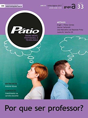 Revista Ensino Médio, Profissional e Tecnológico 33 - Por que ser professor? (PMPT)