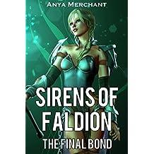 Sirens of Faldion: The Final Bond