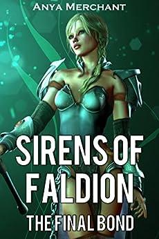 Sirens Faldion Final Anya Merchant ebook