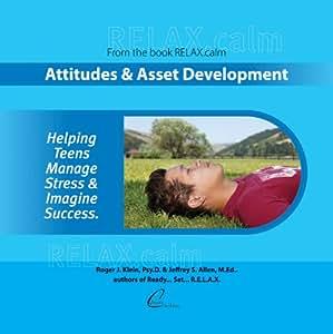 RELAX.calm: Attitudes & Asset Development