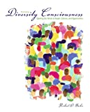 Diversity Consciousness: Opening our Minds to People, Cultures and Opportunities (3rd Edition)