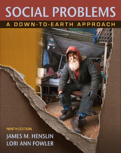 Social Problems: A Down-to-Earth Approach (9th Edition) (Sociology A Down To Earth Approach 9th Edition)