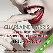 Les sorcières de Shreveport (La communauté du Sud 4)   Charlaine Harris