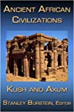 Ancient African Civilizations, Stanley Burstein, 1558765050