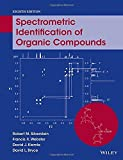 Spectrometric Identification of Organic Compounds 8th edition by Silverstein, Robert M., Webster, Francis X., Kiemle, David, (2014) Paperback