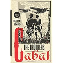 The Brothers Cabal (Johannes Cabal Novels) by Howard, Jonathan L. (2014) Hardcover