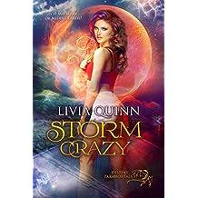 Storm Crazy: A paranormal romance (Destiny Paramortals Book 1)