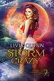 Storm Crazy: A paranormal romance saga (Destiny Paramortals Book 1)