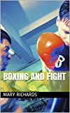 Boxing and fight