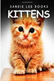 Kittens - Sandie Lee Books, Sandie Books, 1495209873