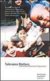 img - for Tolerance Matters: International Educational Approaches book / textbook / text book