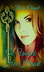 To Unlock Her Heart (Linen and Lace Book 2)