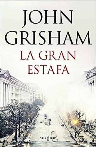 La gran estafa (EXITOS): Amazon.es: John Grisham, Mª del Puerto Barruetabeña Díez;: Libros