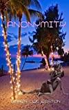 Anonymity, Amber Easton, 1494751577