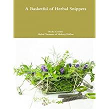 A Basketful of Herbal Snippets