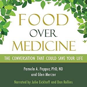Food over Medicine Audiobook