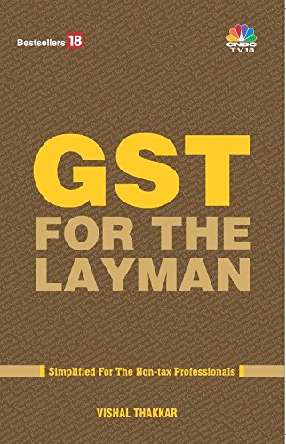 GST for The Layman Paperback – 2017