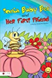 Tonia Baby Bee and Her First Friend, Barbara Malcher, 1617771236