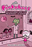 The Pinkaboos: Belladonna and the Nightmare Academy