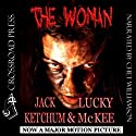 The Woman Audiobook by Lucky McKee, Jack Ketchum Narrated by Chet Williamson