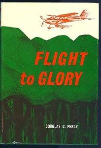 Hardcover Flight to Glory, Book