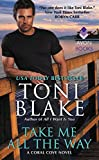 Take Me All the Way: A Coral Cove Novel
