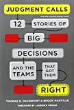 img - for Judgment Calls: Twelve Stories of Big Decisions and the Teams That Got Them Right book / textbook / text book