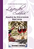 Lavender Cookbook: Simple & Delicious Recipes (Cuppa Countess Gourmet Guide Book 2)