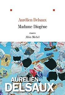 Madame Diogène par Delsaux
