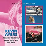 Rainbow Takeaway/That`S What You Get Babe /  Kevin Ayers