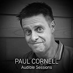 FREE: Audible Sessions with Paul Cornell