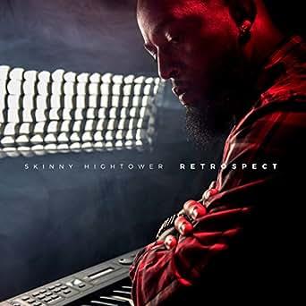 Retrospect by Skinny Hightower on Amazon Music - Amazon com