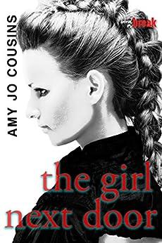 The Girl Next Door (Bend or Break Book 3) by [Cousins, Amy Jo]