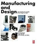 Manufacturing and Design 1st Edition