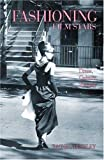 img - for Fashioning Film Stars: Dress, Culture, Identity book / textbook / text book
