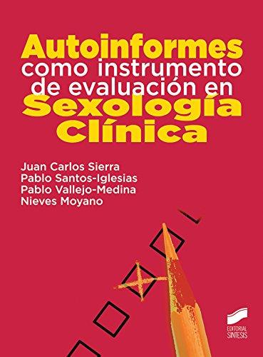Descargar Libro Autoinformes Como Instrumento De Evaluacion En Sexologia Clinica Online ...  @tataya.com.mx