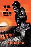 Under a Red Sun, Vincenzo Bilof, 1611990556