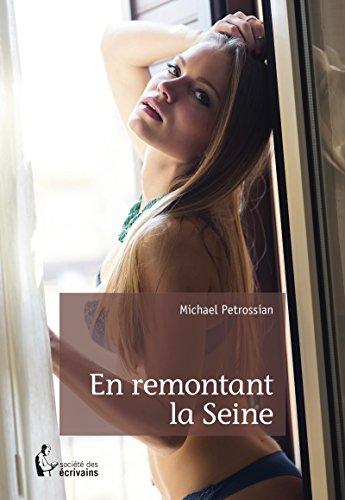 En remontant la Seine (French Edition) by [Petrossian, Michael]
