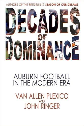 Decades of Dominance: Auburn Football in the Modern Era: Van