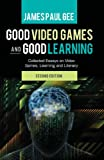 Good Video Games and Good Learning 2nd Edition