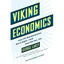 Viking Economics: How the Scandinavians Got It Right-and How We Can, Too